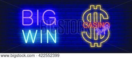 Casino Night Neon Sign. Dollar Sign And Big Win Inscription On Brick Wall Background. .night Bright