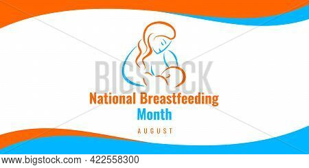 National Breastfeeding Month. Vector Web Banner For Social Media, Poster, Card, Flyer. Text National
