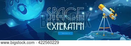 Space Exploration Cartoon Web Banner With Telescope Stand On Hill Under Starry Sky With Moon. Scienc