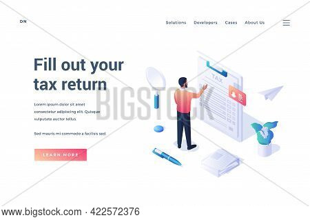 Fill Out Your Tax Form. Isometric Web Banner Template. Businessman Standing Up To Huge Tax Form And