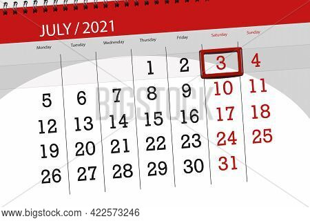 Calendar Planner For The Month July 2021, Deadline Day, 3, Saturday