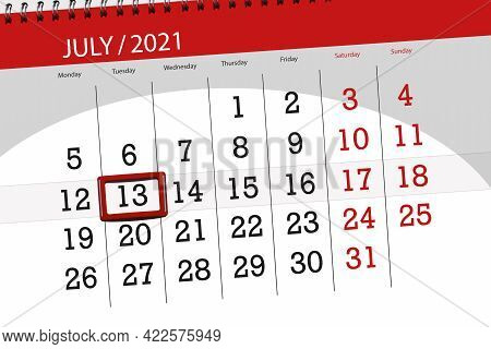 Calendar Planner For The Month July 2021, Deadline Day, 13, Tuesday