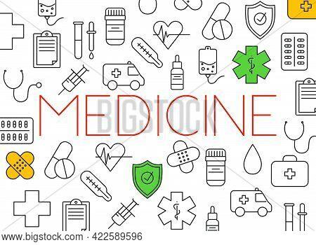 Concept Of Medicine. Medical Equipment And Medicament Cure.