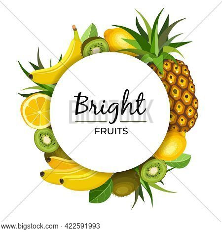 Fruits Circle Frame With Text Bright Fruits. Round Poster With Exotic Organic Fruits Whole And Cut I