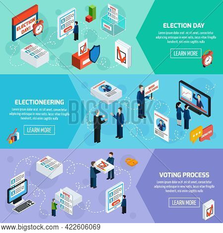 Elections And Voting Isometric Horizontal Banners With Electioneering Election Day And Voting Proces