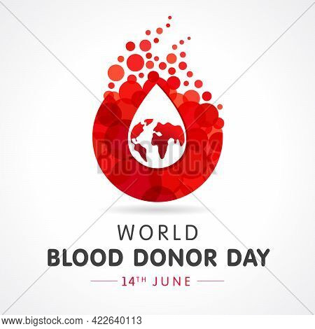 Red Drop With World Map For World Blood Donor Day, June 14. Vector Illustration Of Donate Blood Conc