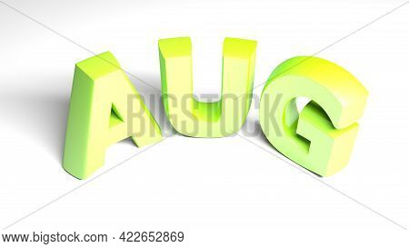 Aug For August Green Write Isolated On White Background - 3d Rendering Illustration