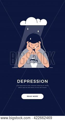 Depression, Sadness, Mental Illness Banner. Upset Woman Is Melancholy, In Despair, Sorrows About Sad