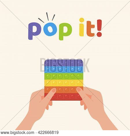 Square Banner Pop It Toy. Adult Hands With Popular Fidget Pushing Bubbles. Antistress Toy In Rainbow
