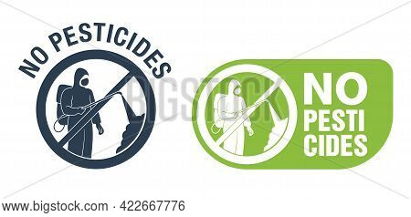No Pesticides Prohibit Monochrome Sign - Sign With Crossed Out Person With Sprayer And Personal Prot