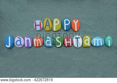 Happy Janmashtami, Annual Hindu Festival That Celebrates The Birth Of Krishna, Creative Text Compose