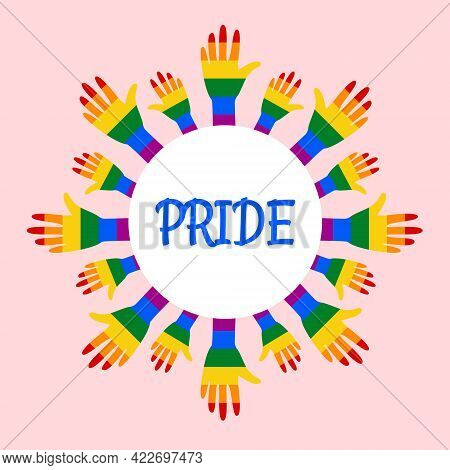 Banner For Pride Month. Hand In Lgbtr Rainbow Flag Colors, Helping Hands. Poster For Support Equalit