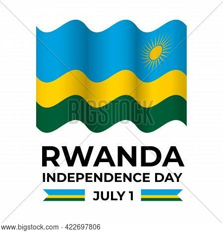 Rwanda Independence Day Lettering With Flag Isolated On White. National Holiday Celebrated On July 1