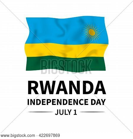 Rwanda Independence Day Typography Poster. National Holiday Celebrated On July 1. Vector Template Fo