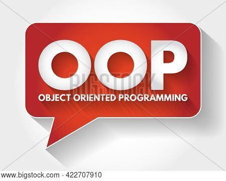 Oop - Object Oriented Programming Acronym Message Bubble, Technology Concept Background