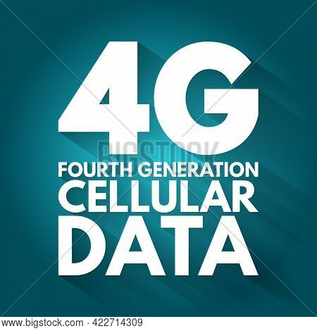 4g - Fourth Generation Cellular Data Text, Technology Concept Background
