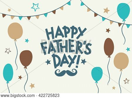 Happy Father's Day. Hand Drawn Lettering. Card With Stars, Balloon, And Mustache. Vector Cartoon Ill