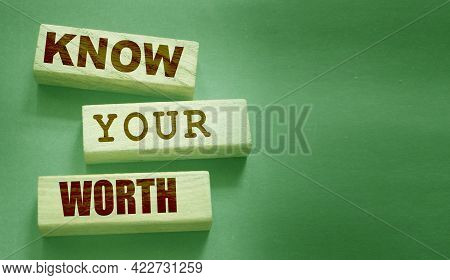 Know Your Worth On Wooden Blocks. Self Motivation Coaching Hr Concept.