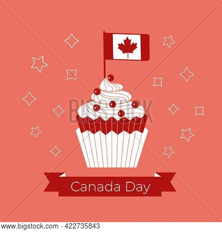 Canada Day Cupcake And Flag Vector Greeting Card. Canada Day Test On Red Ribbon. Canadian Flag With