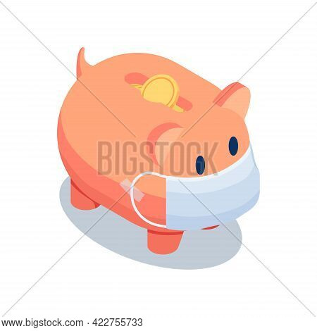 Flat 3d Isometric Piggy Bank Wearing Medical Face Mask On White Background. Financial Crisis And Mon