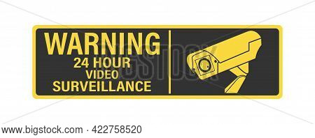 Warning 24-hour Video Surveillance. A Sign, Sign Or Sticker With A Warning About Round-the-clock Vid
