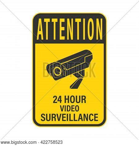 Warning 24-hour Video Surveillance. Warning 24-hour Video Surveillance. A Sign, Sign Or Sticker With