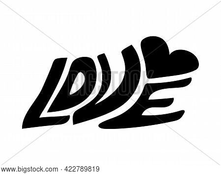Handwritten Word Love. Handmade Simple Lettering. Love Word With Heart Symbol. Hand Drawn Text, Simp