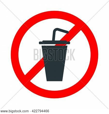Drinking Not Allowed, Drinks Forbidden Sign With Cocktail Icon On White Background