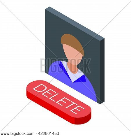 Delete User Button Icon. Isometric Of Delete User Button Vector Icon For Web Design Isolated On Whit
