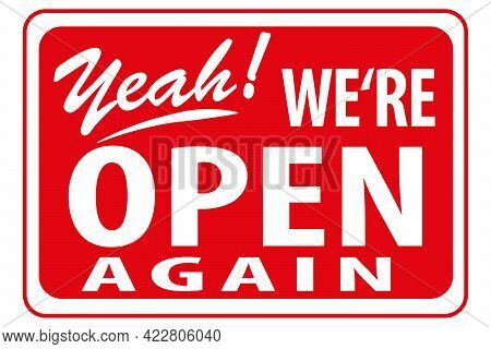 Open Again Sign For Business Reopening. Red Sign Vector Illustration Eps