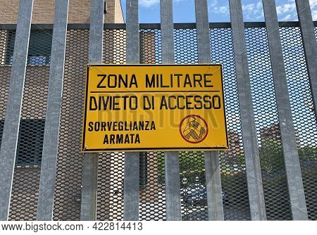 Italian Military Area With Yellow Sign: \