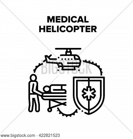 Medical Emergency Helicopter Vector Icon Concept. Helicopter For Transportation Illness Patient, Nur