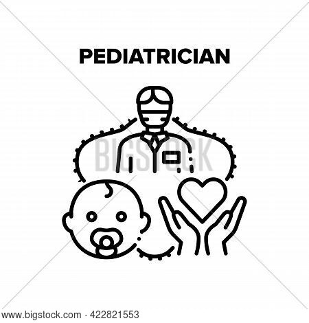 Pediatrician Baby Treatment Vector Icon Concept. Pediatrician Hospital Worker For Examination And He