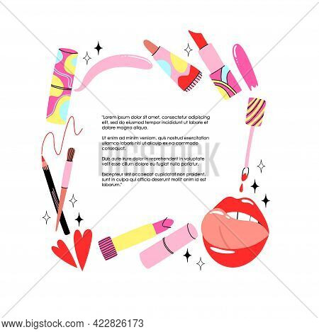 Lips Cosmetics Frame. Cartoon Hand Drawn Lipstick And Gloss, Pencil And Brush Square Border. Contain