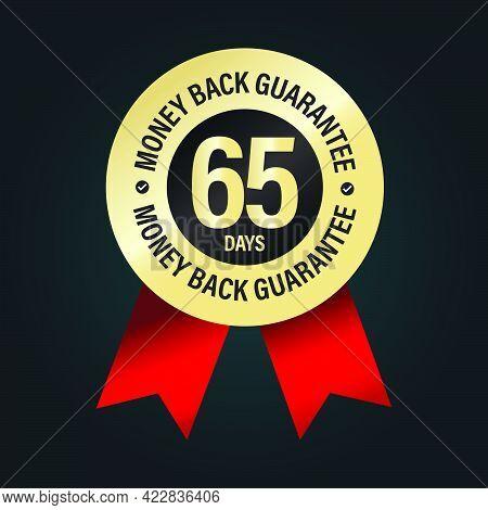 65 Days Money Back Guarantee. Premium Vector Stamp