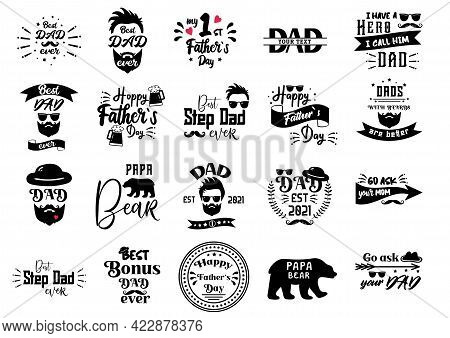 Fathers Day Quotes. Hipster Badge For Daddy Day. Best Dad Ever, Papa Bear Typography. Retro Hat For