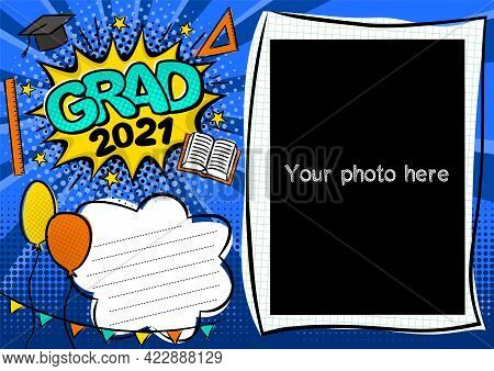 Graduation Photo Frame In Pop Art Style For 2021. Bright Page For Graduate Photos. Template For The
