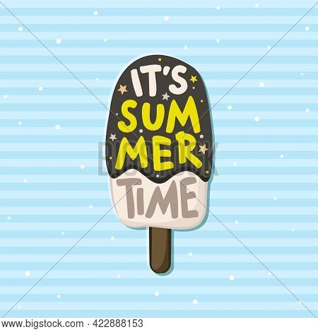 It's Summer Time. Cute Summer Card With Ice Cream On A Striped Blue Background. Lettering On The The