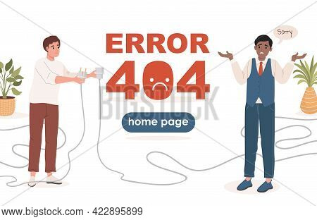 Error 404 Landing Page Vector Flat Template With Text Space. Man Holding Unplugged Cable, Another Ma