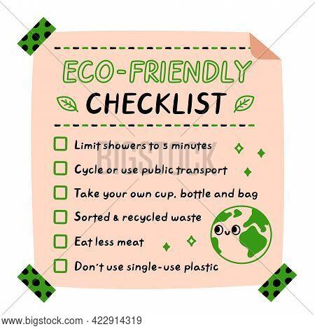 Eco-friendly Checklist. Vector Hand Drawn Cartoon Kawaii Character Illustration Icon. Ecology Tips C