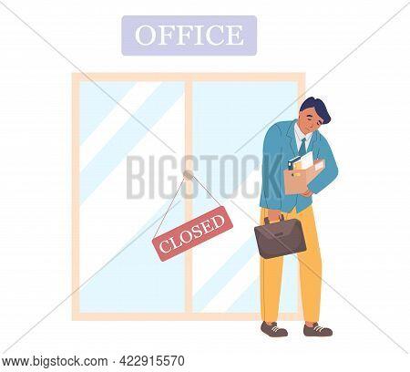 Employee Leaving Closed Office, Vector Illustration. Dismissal, Job Loss, Staff Reduction, Bankruptc