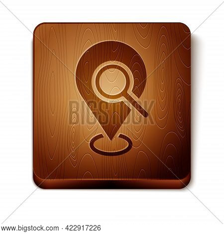 Brown Search Location Icon Isolated On White Background. Magnifying Glass With Pointer Sign. Wooden