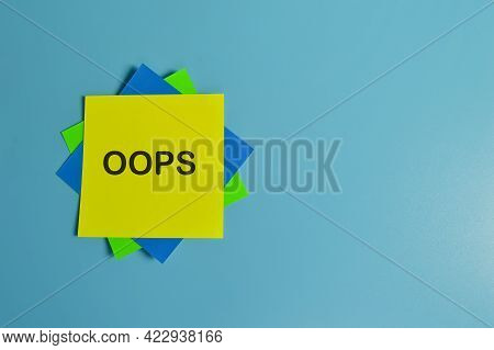 Top View Of Colorful Paper Notes Written With Oops Stands For Object - Oriented Programming System.