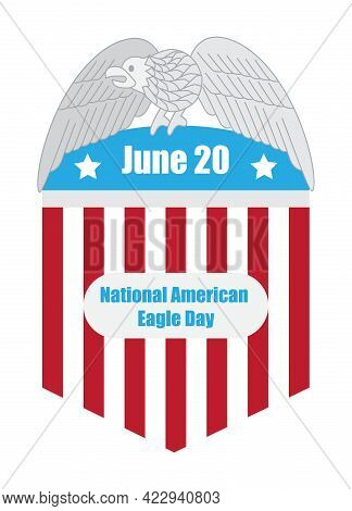 American Eagle Day Concept Vector. June 20Th Is A Special Day