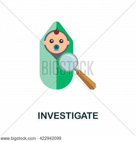 Investigate Icon. Flat Sign Element From Child Adoption Collection. Creative Investigate Icon For We
