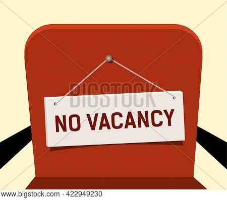 Sign On Red Chair, No Vacancies. Concept, No Vacancies In The Office.