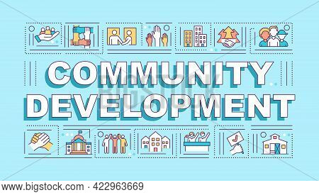 Community Development Word Concepts Banner. Society Improvement. Infographics With Linear Icons On B