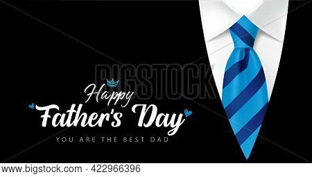 Happy Fathers Day You Are The Best Dad Calligraphy With Blue Striped Necktie And Men\'s Suit. Father