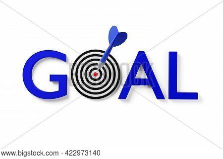 Blue Dart Arrow Hitting Center Of Goal Target On The Word Goal Over White Background, Success, Goal
