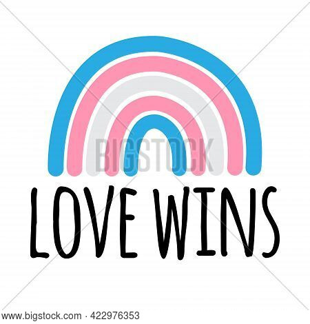 Vector Hand Drawn Doodle Flat Lgbt Trans Transsexual Transgender Flag Rainbow And Love Wins Letterin